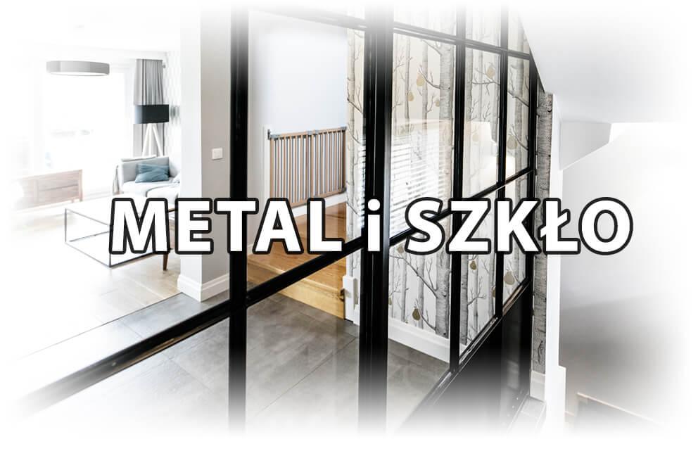 metal i szkło